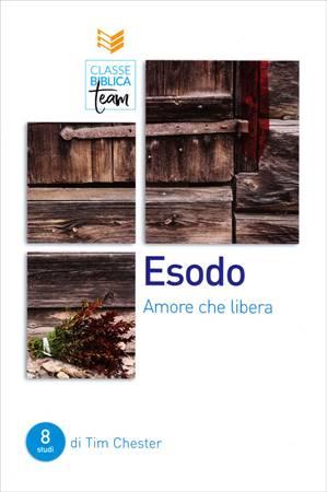 Classe Biblica Team: Esodo (Brossura)