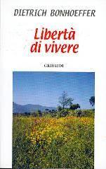 Libertà di vivere (Brossura)