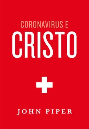 Coronavirus e Cristo (Brossura)