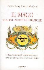 Il mago e altre novelle ebraiche (Brossura)