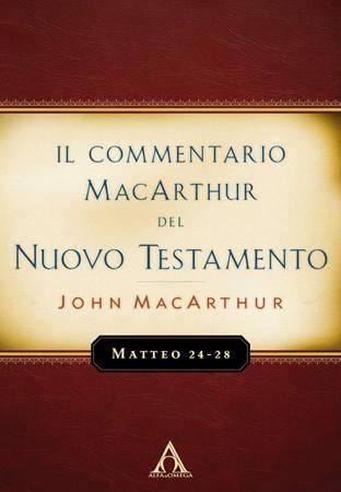 Matteo 24-28 - Commentario MacArthur (Brossura)