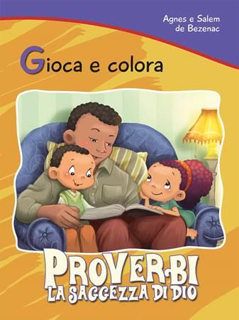 Gioca e colora: Proverbi (Spillato)