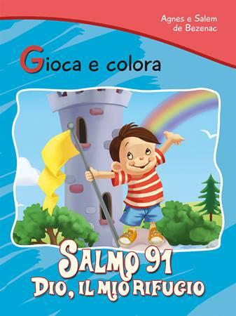 Gioca e colora: Salmo 91 (Spillato)