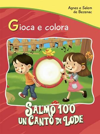 Gioca e colora: Salmo 100 (Spillato)