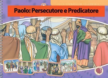 Paolo: persecutore e predicatore (Spirale)