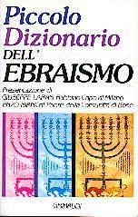 Piccolo dizionario dell'Ebraismo (Brossura)