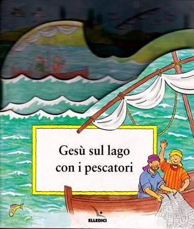 Gesù sul lago con i pescatori (Copertina rigida)