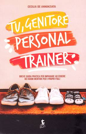 Tu, genitore personal trainer (Brossura)
