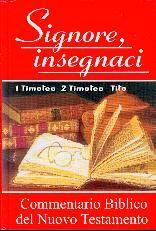Commentario biblico del Nuovo Testamento - 1 e 2 Timoteo, Tito (Copertina rigida)