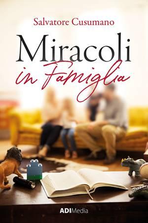 Miracoli in famiglia (Brossura)