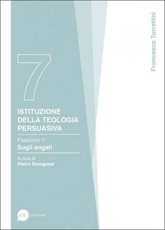 Istituzione della teologia persuasiva Vol. 7 (Brossura)
