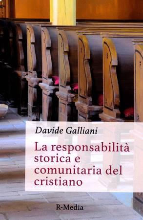 La responsabilità storica e comunitaria del cristiano (Brossura)
