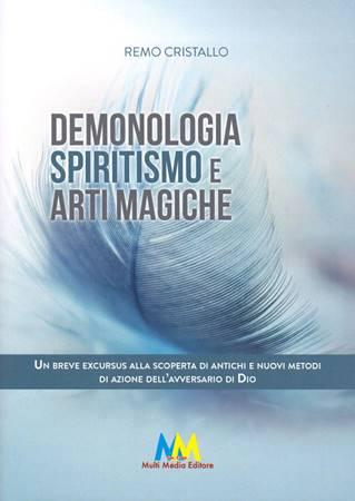 Demonologia, spiritismo e arti magiche (Brossura)
