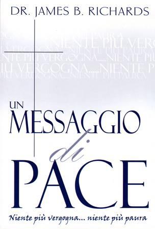 Un messaggio di pace (Brossura)