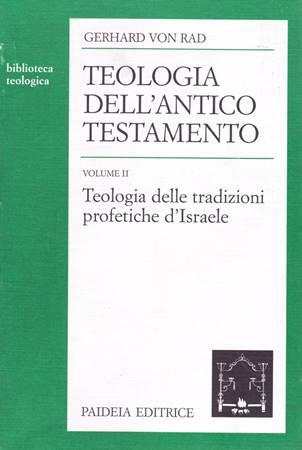 Teologia dell'Antico Testamento Vol. 2 (Brossura)
