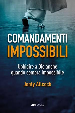 Comandamenti impossibili (Brossura)