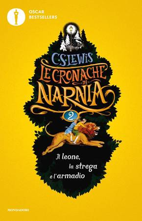 Le cronache di Narnia: Il leone, la strega e l'armadio (Brossura)