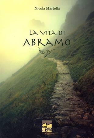 La vita di Abramo (Brossura)