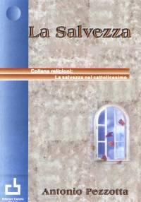 La salvezza (Brossura)