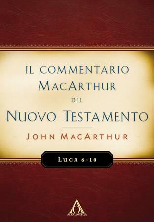 Luca 6-10 - Commentario MacArthur (Brossura)