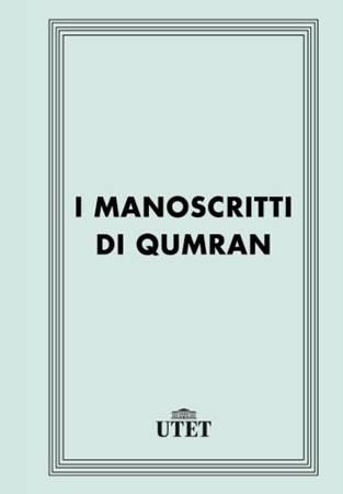 I manoscritti di Qumran (Brossura)