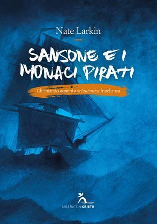 Sansone e i Monaci Pirati (Brossura)