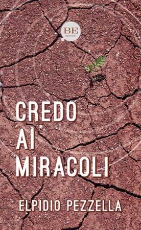 Credo ai miracoli (Brossura)