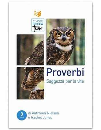 Classe Biblica Team: Proverbi (Brossura)