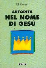 Autorità nel nome di Gesù (Spillato)