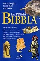 La prima Bibbia (Brossura)