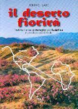 Il deserto fiorirà - Testimonianze di risveglio del Sudafrica e predicazioni di fede (Brossura)