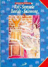 Rut - Samuele - Davide - Salomone