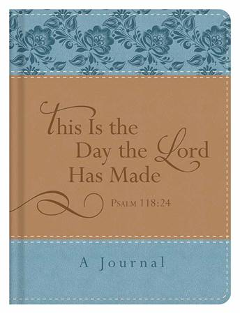"""Diario """"This is the day the Lord has made"""""""
