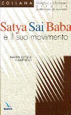 Satya Sai Baba e il suo movimento (Brossura)