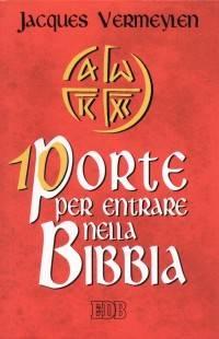 10 porte per entrare nella Bibbia