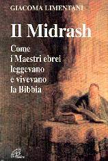 Il Midrash - Come i maestri Ebrei leggevano e vivevano la Bibbia.