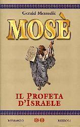 Mosè - Il profeta d'Israele