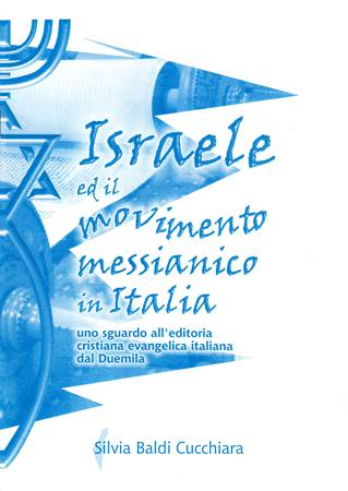 Israele ed il movimento messianico in Italia (Spillato)