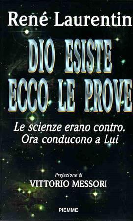 Dio esiste ecco le prove (Brossura)