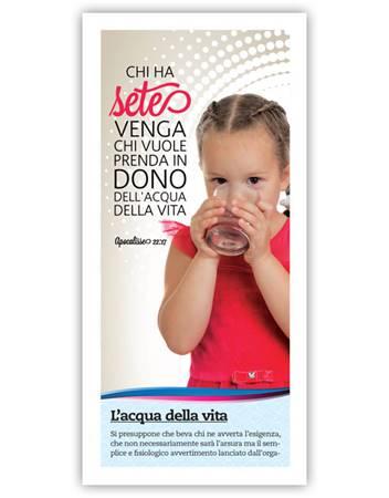 L'acqua della vita - Confezione da 500 opuscoli (Volantino)