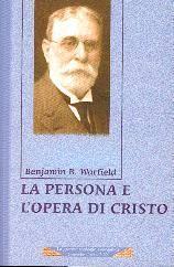 La persona e l'opera di Cristo (Brossura)