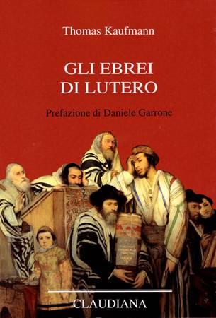 Gli Ebrei di Lutero (Copertina rigida)
