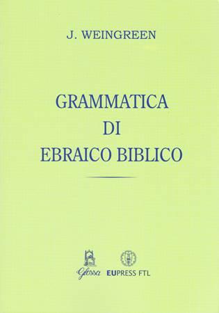 Grammatica di Ebraico biblico (Brossura)
