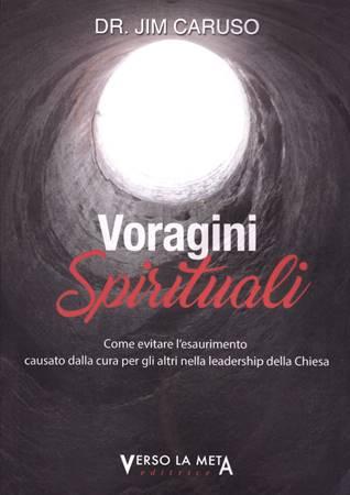 Voragini spirituali (Brossura)