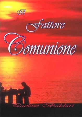 Il fattore comunione (Spillato)