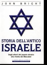 Storia dell'antico Israele - Dagli albori del popolo ebraico alla rivolta dei Maccabei