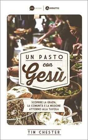Un pasto con Gesù (Brossura)