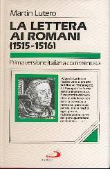 La Lettera ai Romani (1515 - 1516) (Copertina rigida)