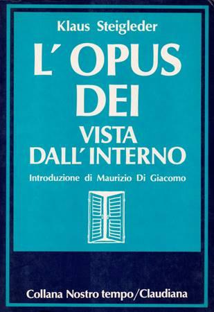 L'Opus Dei vista dall'interno (Brossura)