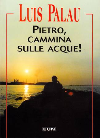 Pietro, cammina sulle acque!